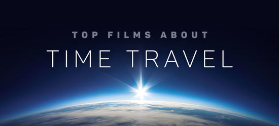Top Films About Time Travel