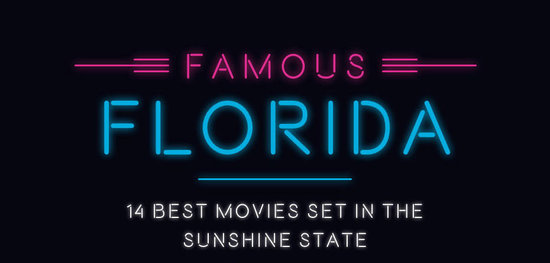 14 Best Movies Set in the Sunshine State